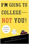 I'm Going to College – Not You!
